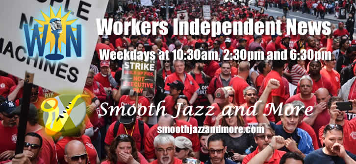 WIN: Workers Independent News on Smooth Jazz and More